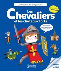 Livres gratuits en ligne télécharger pdf Les chevaliers et les châteaux forts par Aurore Meyer, Colonel Moutarde