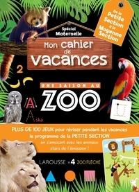 Aurore Meyer - Mon cahier de vacances Une saison au zoo de la petite section à la moyenne section.