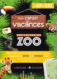 Aurore Meyer - Mon cahier de vacances Une saison au zoo du CP au CE1.