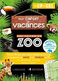 Aurore Meyer - Mon cahier de vacances Une saison au Zoo - Du CP au CE1.