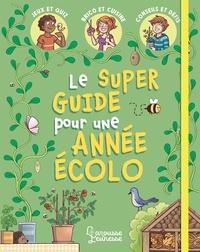 Aurore Meyer - Mon super guide pour une année écolo.