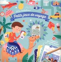 Aurore Meyer et Sandrine Monnier - Petits jeux de voyage.