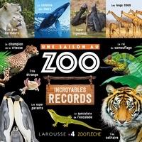 Aurore Meyer - Une saison au zoo - Incroyables records.