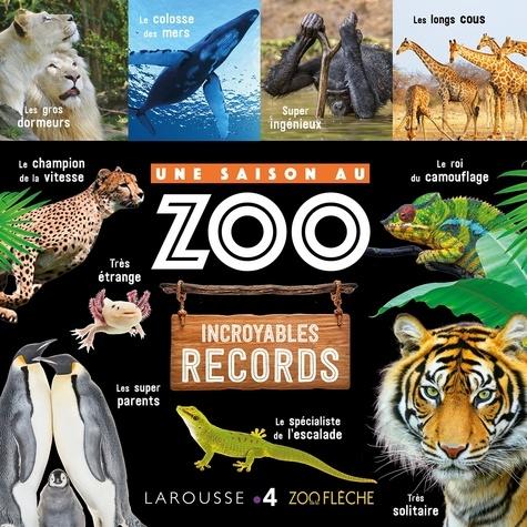 Une Saison Au Zoo Incroyables Records Beau Livre