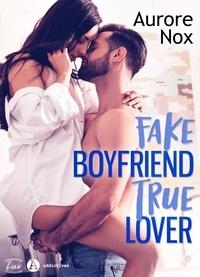 Aurore Nox - Fake Boyfriend, True Lover (teaser).