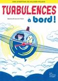 Aurore Petit et Mathis Petit - Une aventure de Dolorès Wilson Tome 3 : Turbulences a bord !.