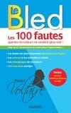 Aurore Ponsonnet - BLED Les 100 fautes que les recruteurs ne veulent plus voir (Certif Voltaire).