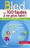 Aurore Ponsonnet - Bled projet Voltaire - Les 100 fautes que vous ne ferez plus (certification Voltaire).