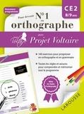 Aurore Ponsonnet - Pour devenir N° 1 en orthographe avec Projet Voltaire - CE2 8/9 ans.