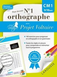 Aurore Ponsonnet - Pour devenir N° 1 en orthographe avec Projet Voltaire - CM1 9/10 ans.