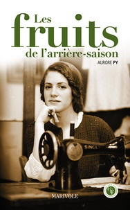 Aurore Py - Les fruits de l'arrière saison.