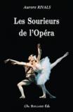 Aurore Rivals - Les Sourieurs de l'Opéra.