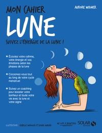 Aurore Widmer - Mon cahier lune.