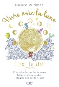 Aurore Widmer - Vivre avec la lune, c'est la vie !.