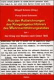 Aus den Aufzeichnungen des Kriegstagebuchführers des Wehrmachtführungsstabes - Teil 1 Der Krieg von Westen nach Osten 1945, Hrsg.: Wingolf Scherer.