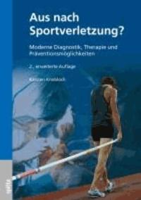 Aus nach Sportverletzung? - Moderne Diagnostik, Therapie und Präventionsmöglichkeiten.