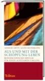Aus und mit der Schöpfung leben - Benediktinische Impulse für einen achtsamen Umgang. Te Deum - Jahresedition 2012.