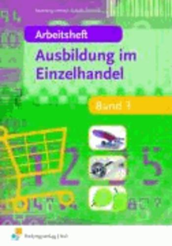 Ausbildung im Einzelhandel 3. Arbeitsheft.