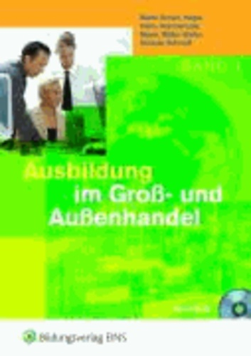 Ausbildung im Groß- und Außenhandel 1. - Lehr-/Fachbuch.