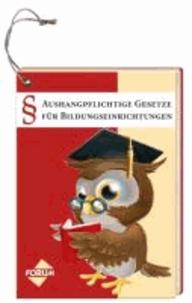Aushangpflichtige Gesetze für Bildungseinrichtungen.