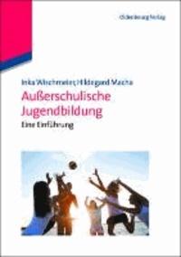 Außerschulische Jugendbildung - Eine Einführung.