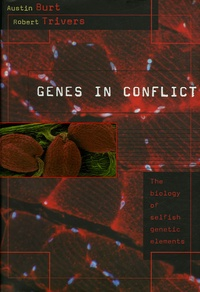 Genes in conflict - The Biology of Selfish Genetic Elements.pdf