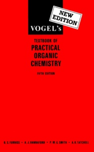 Vogels textbook of practical organic chemistry. Fifth Edition.pdf
