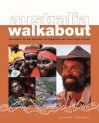 australia walkabout - Reiseführer für das Australien der Aborigines und Torres Strait Islander.