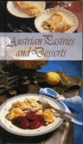 Austrian Pastries and Desserts.