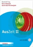 AusZeit II - Kurz-Impulse durch das Kirchenjahr.