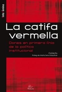 Auteurs divers - La catifa vermella - Dones en primera linia de la politica institucional, édition en catalan.