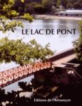 Auteurs divers - Le lac de Pont.