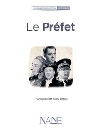 Auteurs divers - Le Préfet.