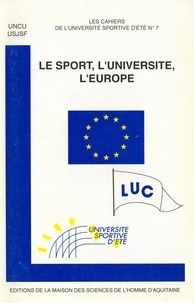 Auteurs divers - Le sport, l'université, l'Europe.