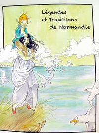 Auteurs divers - Légendes et traditions de Normandie.