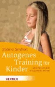 Autogenes Training für Kinder - Wie Kinder sich entspannen lernen.