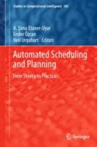 Automated Scheduling and Planning - From Theory to Practice.