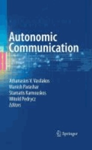 Autonomic Communication.