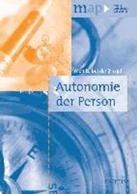 Autonomie der Person.