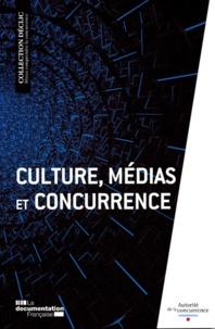 Autorité de la concurrence - Culture, médias et concurrence.