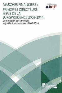 Marchés financiers : principes directeurs issus de la jurisprudence (2003-2014).pdf