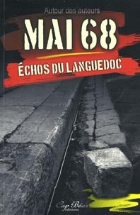 Autour des auteurs et Antoine Barral - Mai 68 - Echos du Languedoc.