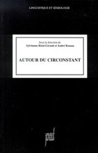 Sylvianne Rémi-Giraud - Autour du circonstant.