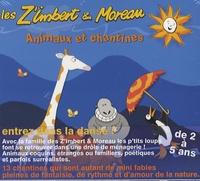 Les Z'Imbert & Moreau - Animaux et chantines - De 2 à 5 ans.