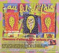 Anonyme - Au fil de l'air - Volume 2, La caravane des mômes, CD audio.