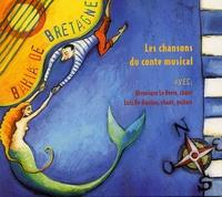 Véronique Le berre - Bahia de Bretagne - Les chansons du conte musical. 1 CD audio