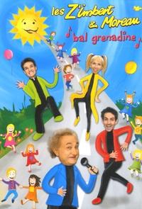 Les Z'Imbert & Moreau - Bal grenadine. 1 DVD
