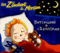 Les Z'Imbert & Moreau - Berceuses & chantines. 1 CD audio