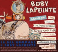 Kent et  Oldelaf - Boby Lapointe chanté par.... 1 CD audio