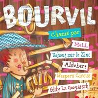Mell et  Debout sur le zinc - Bourvil chanté par. 1 CD audio